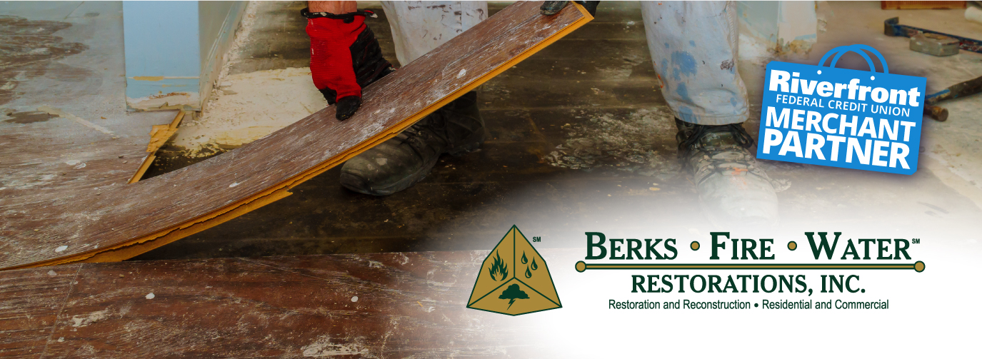 Berks ● Fire ● Water Restorations, Inc.℠ Restoration and Reconstruction Residential and Commercial