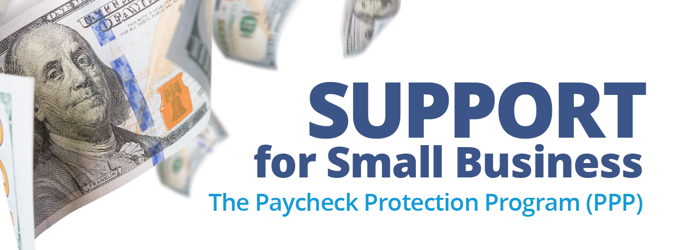 Support for small business The Paycheck protection program PPP