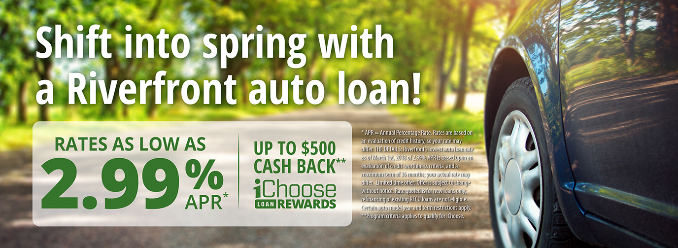 Shift into spring with a Riverfront auto loan!