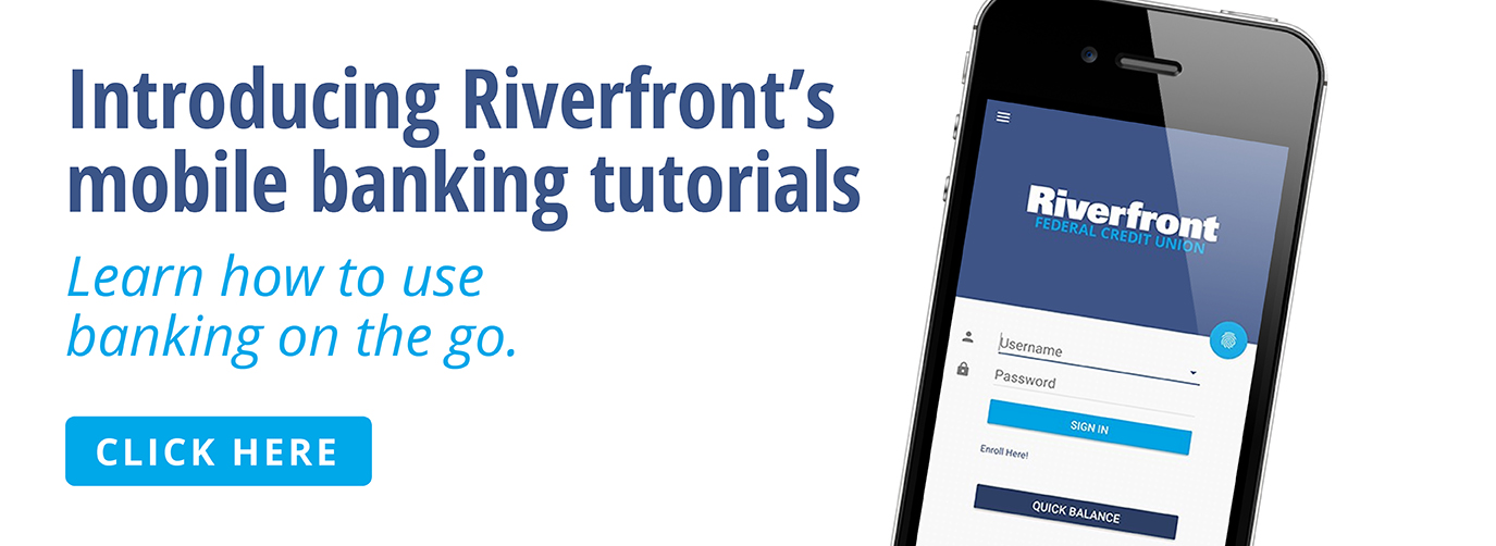 Introducing Riverfront's mobile banking tutorials on YouTube. Learn how to use banking on the go.